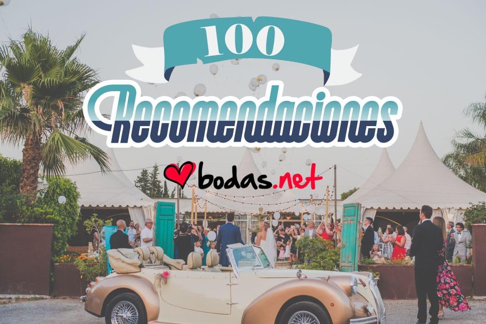 Tenemos 100 recomendaciones en Bodas.net
